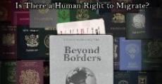 Película Beyond Borders: The Debate Over Human Migration