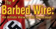 Película Beyond the Barbed Wire: An Artist View of the Holocaust