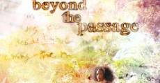 Película Beyond the Passage