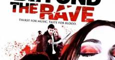 Beyond the Rave film complet