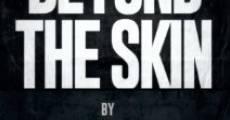 Beyond the Skin (2014) stream