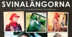 Filme completo Svinalängorna