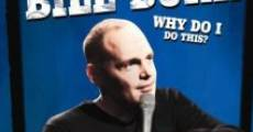 Película Bill Burr: Why Do I Do This?