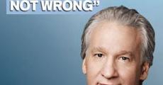 Filme completo Bill Maher... But I'm Not Wrong