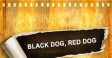 Filme completo Black Dog, Red Dog