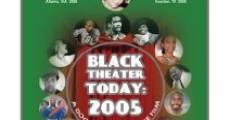 Filme completo Black Theater Today: 2005