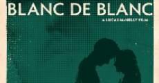 Blanc de blanc (2009)