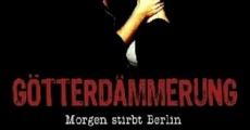 Filme completo Götterdämmerung - Morgen stirbt Berlin