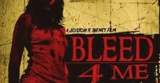Película Bleed 4 Me