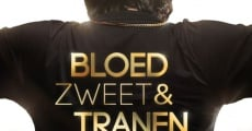 Bloed, Zweet en Tranen streaming