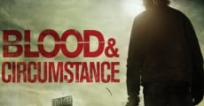 Filme completo Blood and Circumstance