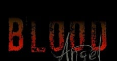Blood Angel (2012) stream
