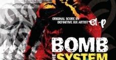 Ver película Bomb the System
