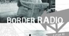 Película Border Radio