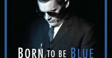 Filme completo Born to Be Blue