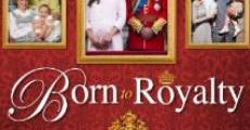 Película Born to Royalty