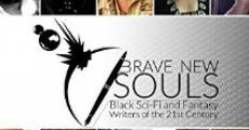 Película Brave New Souls: Black Sci-Fi and Fantasy Writers of the 21st Century