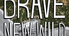 Película Brave New Wild