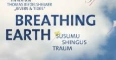 Película Breathing Earth: Susumu Shingus Traum