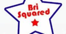 Bri Squared (2011)