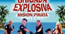 Película Brigada explosiva: Misión pirata