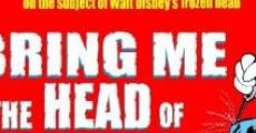 Bring Me the Head of Walt Disney (2008)