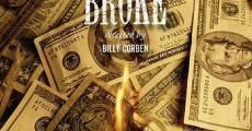 Ver película Broke (Estrellas en la ruina)