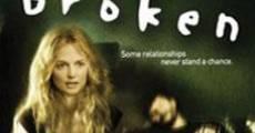 Broken (2006) stream