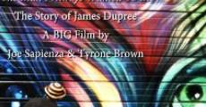 Película Broken Dreams: The Man I Always Wanted to Be/The Story of James Dupree