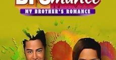 Película Bromance: My Brother's Romance