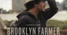Película Brooklyn Farmer