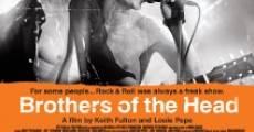 Brothers of the Head film complet
