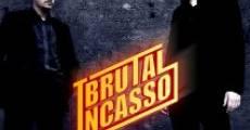 Película Brutal Incasso