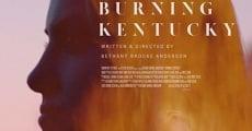 Burning Kentucky (2016) stream