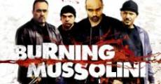 Burning Mussolini (2009)