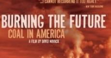 Película Burning the Future: Coal in America