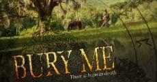 Película Bury Me