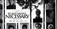 Película By Any Means Necessary