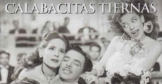 Calabacitas tiernas streaming