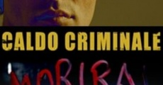 Película Caldo criminale