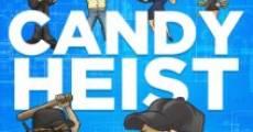 Candy Heist (2013) stream