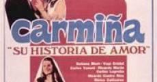 Carmiña (Su historia de amor)