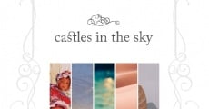 Película Castles in the Sky