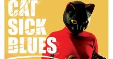 Cat Sick Blues streaming