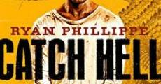 Ver película Catch Hell