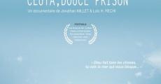 Película Ceuta, douce prison