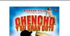 Película Chencho Y Su Gran Dote