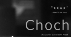 Película Choch