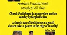 Película Church Foolishness 2013