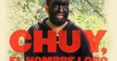 Película Chuy, El hombre lobo